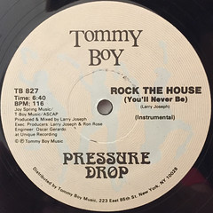 PRESSURE DROP:ROCK THE HOUSE(YOU'LL NEVER BE)(LABEL SIDE-B)
