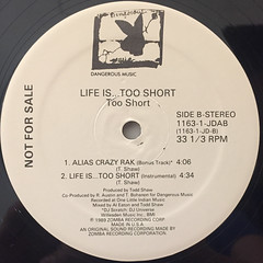 TOO SHORT:LIFE IS TOO SHORT(LABEL SIDE-B)