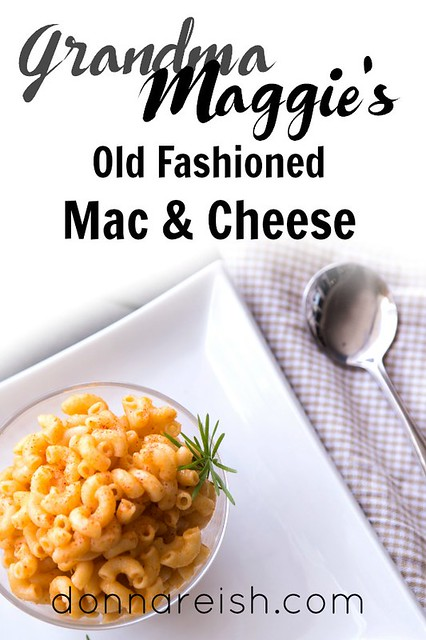 Grandma Maggie's Old Fashioned Mac & Cheese
