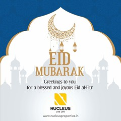 Nucleus Properties wishes you and your loved ones a blessed Eid!   #EidMubarak #Kerala #Kochi #India  #Architecture #Home #Construction #City #Elegance #Environment #Elegant #Building #Beauty #Beautiful #Exquisite #Interior #Design #Comfort #Luxury #Life