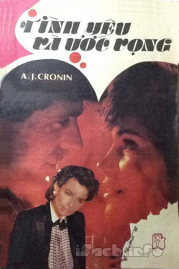 Tình Yêu và Ước Vọng - Archibald Joseph Cronin
