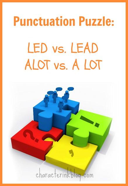 Punctuation Puzzle: Led vs. Lead, Alot vs A Lot