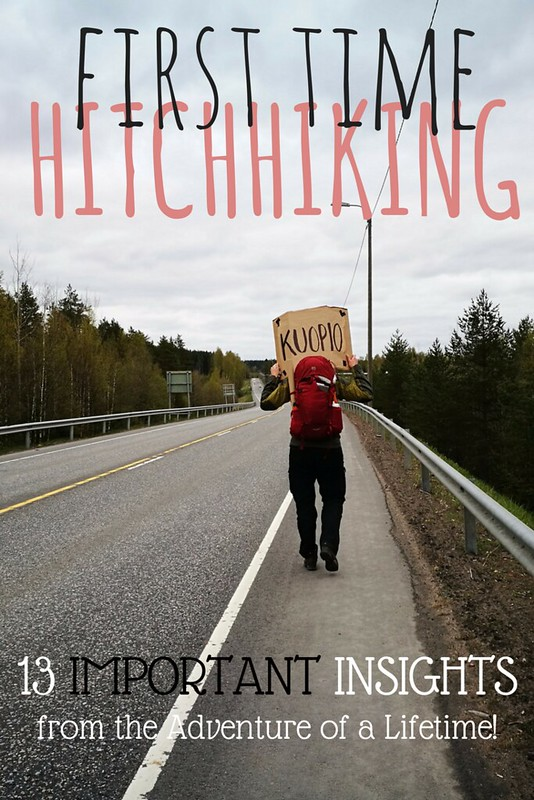 First Time Hitchhiking – 13 Important Insights from the Adventure of a Lifetime | Live now – dream later travel blog
