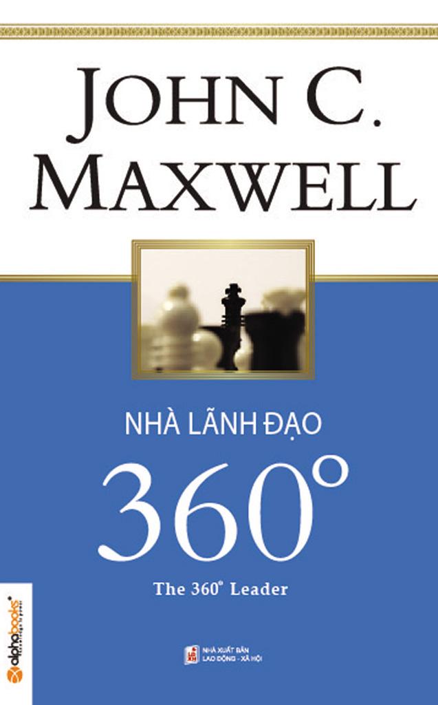 Nhà Lãnh Đạo 360 Độ - John C. Maxwell