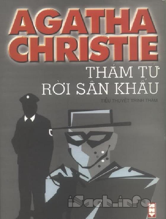 Thám Tử Rời Sân Khấu - Agatha Christie