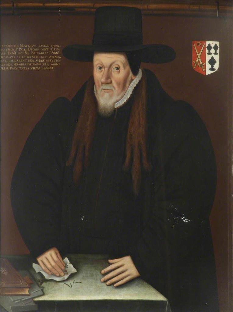 Alexander Nowell, DD, Benefactor, Principal (1595), Dean of St Paul's