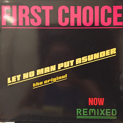 FIRST CHOICE:LET NO MAN PUT ASUNDER(REMIX)(JACKET A)