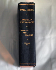 Wahl-Henius: The American Handy-Book of the Brewing, Malting and Auxiliary Trades