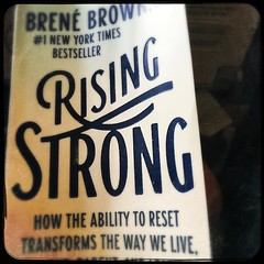 Rising Strong. Happy I bought this book.