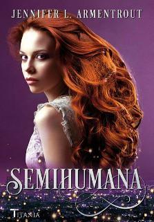 semihumana-jennifer-l-armentrout banner