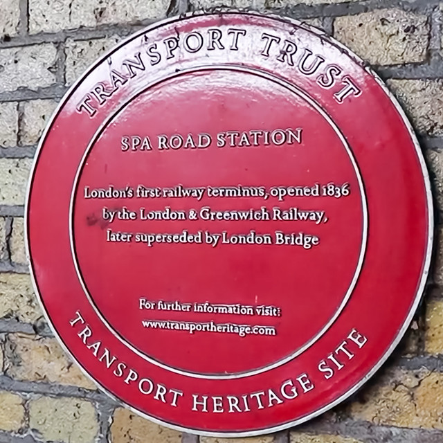 Spa Road railway station, London red plaque - Spa Road Station. London's first railway terminus, opened in 1836 by the London & Greenwich Railway, later superseded by London Bridge