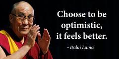 ?Choose to be optimistic, it feels better.? - Dalai Lama http://ift.tt/2rEDu5L