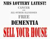 Cancer Free! Dementia - Sell Your House!