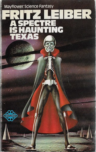 Fritz Leiber - A Spectre Is Haunting Texas (Mayflower 1971)