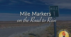 Mile Markers on the Road to Ruin