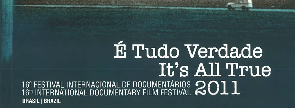 16º É Tudo Verdade - Festival Internacional de Documentários