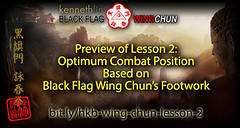 Wing Chun Stance and Footwork using Optimum Body Positioning from Black Flag Wing Chun
