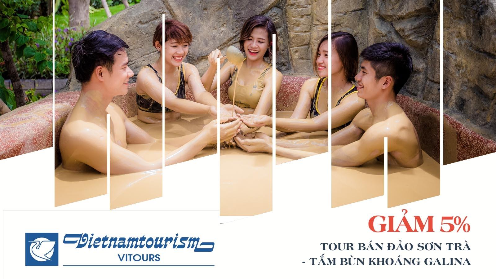 Vitours giảm 5% Tour bán đảo Sơn Trà - Tắm bùn khoáng Galina 2