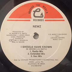 NEWZ:ISHOULD HAVE KNOWN(LABEL SIDE-A)
