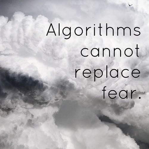 algorithms fear