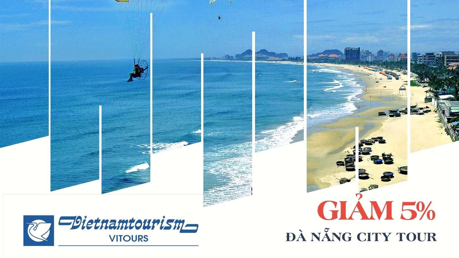 Vitour giảm 5% Đà Nẵng City Tour 1
