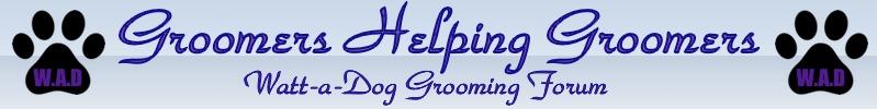 Watt-a-Dog Grooming Forum
