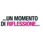 ...UN MOMENTO DI RIFLESSIONE...