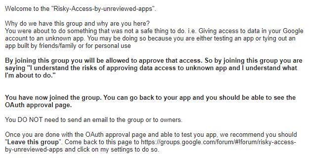 加入Google 官方開設的Allow Risky Access Permissions By Unreviewed Apps 網上論壇後的說明