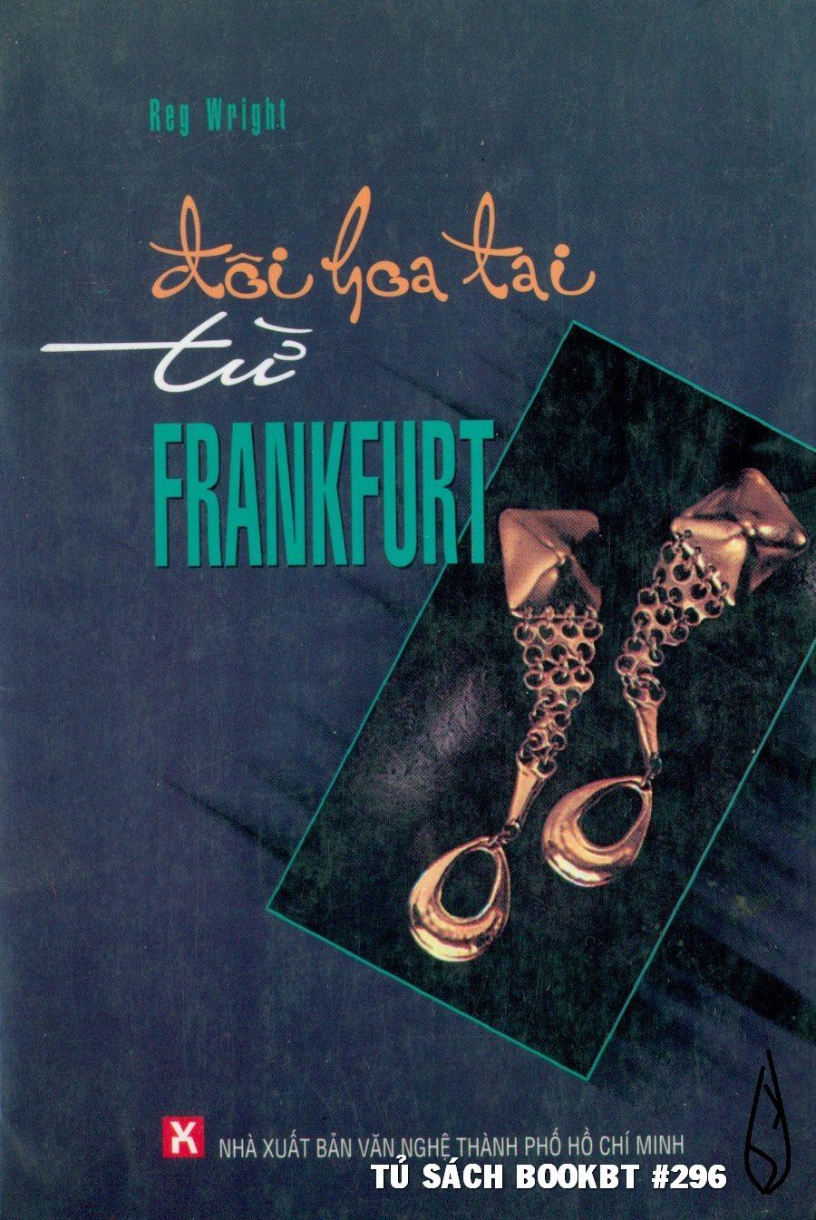 Đôi Hoa Tai từ Frankfurt - Reg Wright
