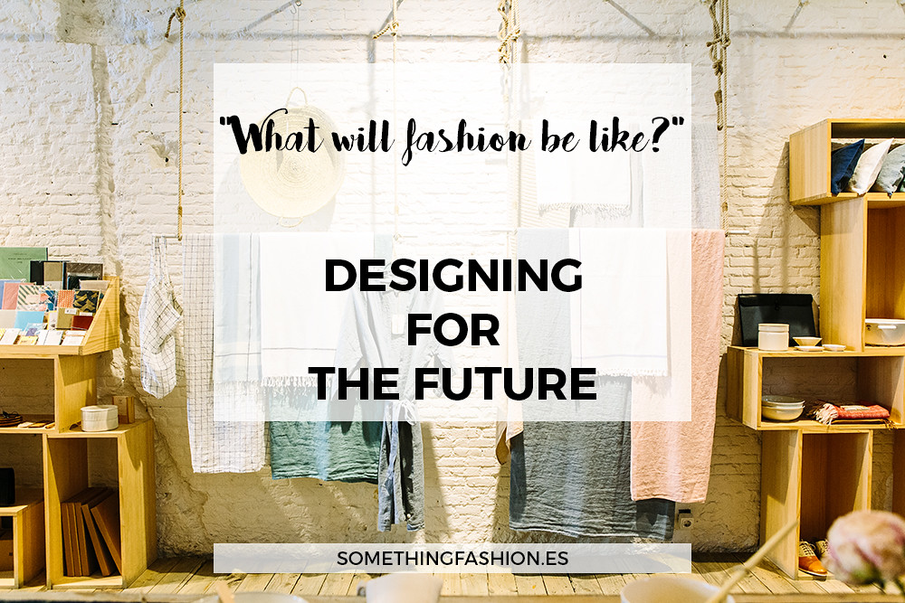 something fashion blogger designing future fashion spain 3D printing fabrics, eco green sustainable fabrics waste clothing materials