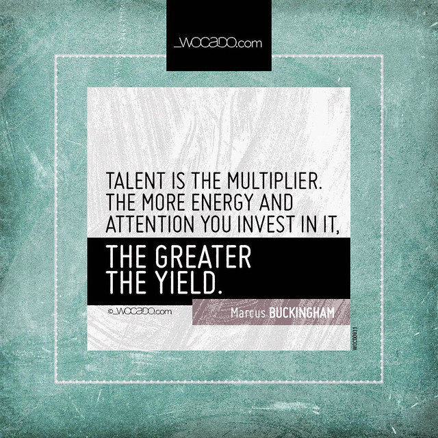Talent is the multiplier by WOCADO.com