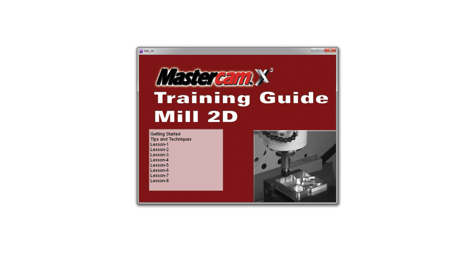 List of content of Mastercam X3 Training Guide Mill 2D videos