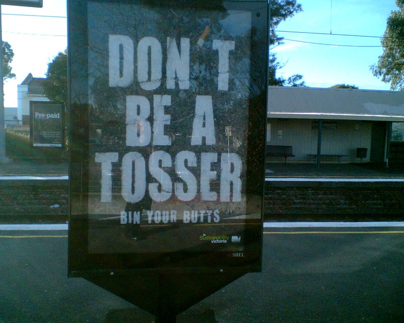 """""""Don't be a tosser"""" campaign, July 2007"""