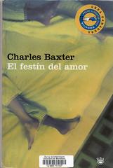 Charles Baxter, El festín del amor