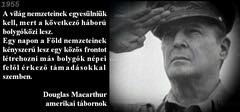 Douglas Macarthur tábornok a bolygóközi háborúról