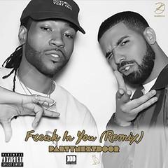PARTYNEXTDOOR - Freak In You (Remix) [feat. Drake]