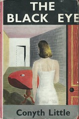 Little, Conyth. The Black Eye. London, Collins Crime Club, 1948