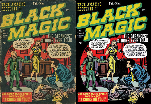 Black Magic, Before and After final
