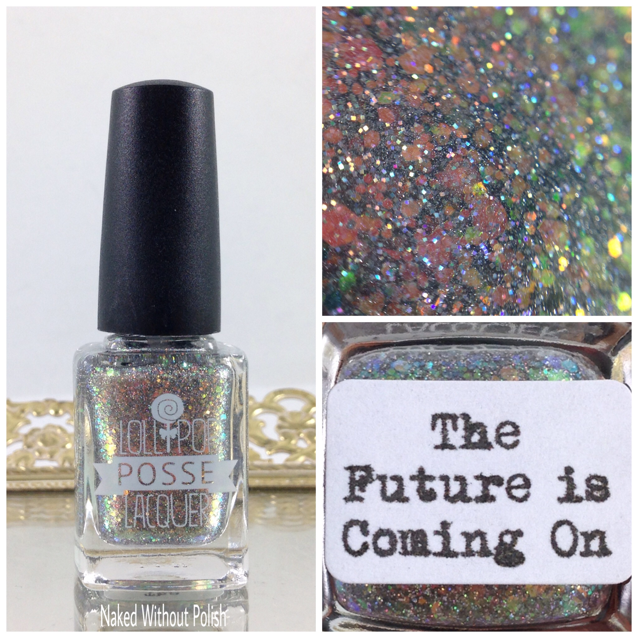 Lollipop-Posse-Lacquer-The-Future-is-Coming-On-1