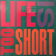 TOO SHORT:LIFE IS TOO SHORT(JACKET A)