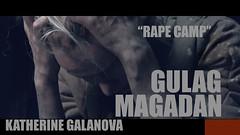 MAGADAN RAPE CAMP - KATHERINE 5