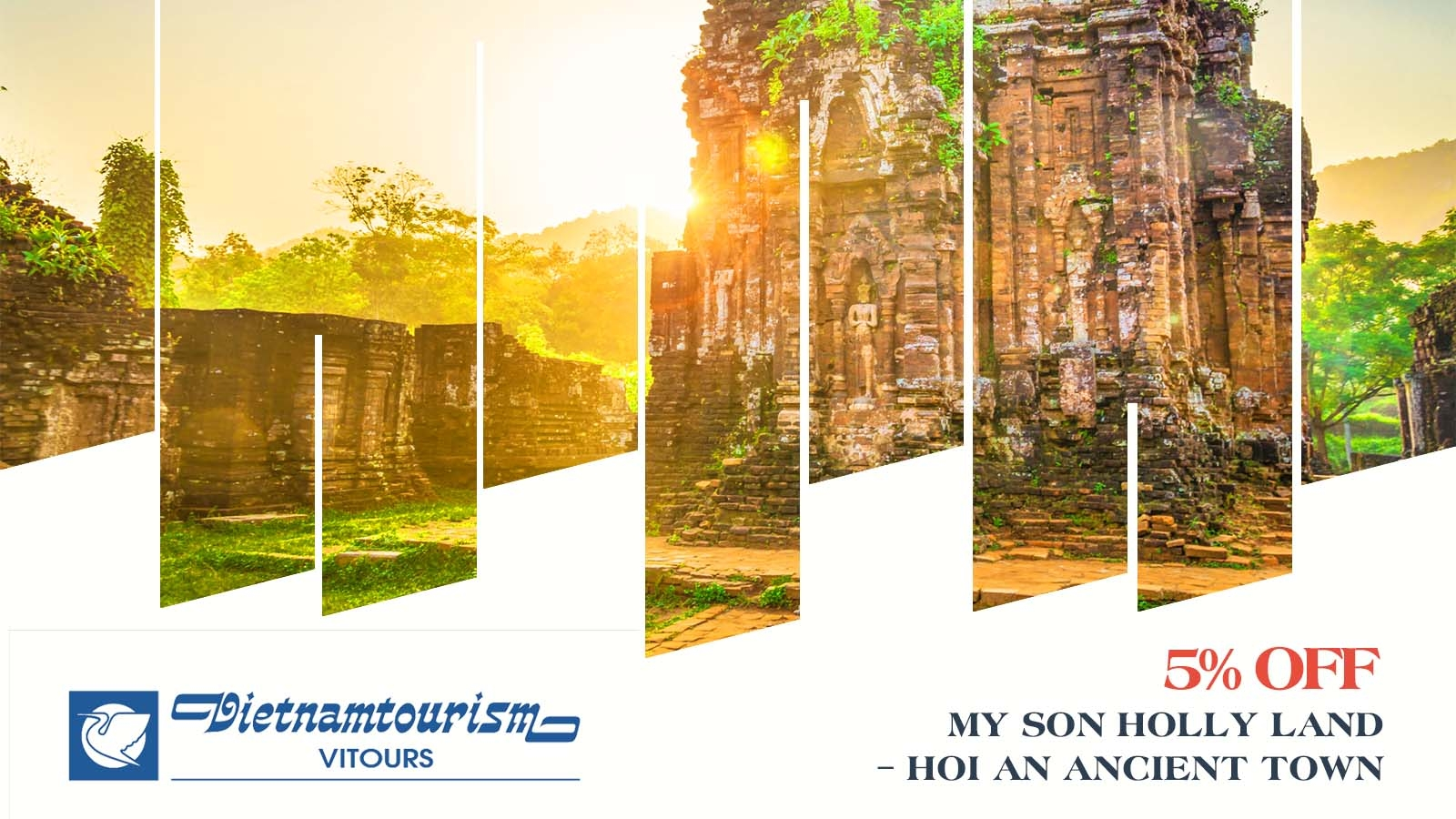 Vitours 5% OFF My Son Holly land – Hoi An ancient town 1