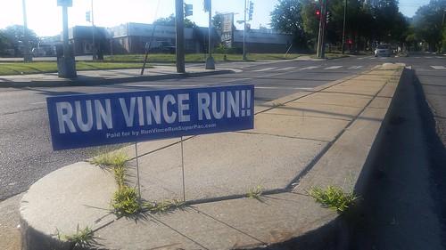 Run Vince Run campaign sign, Blair Road NW, Washington DC