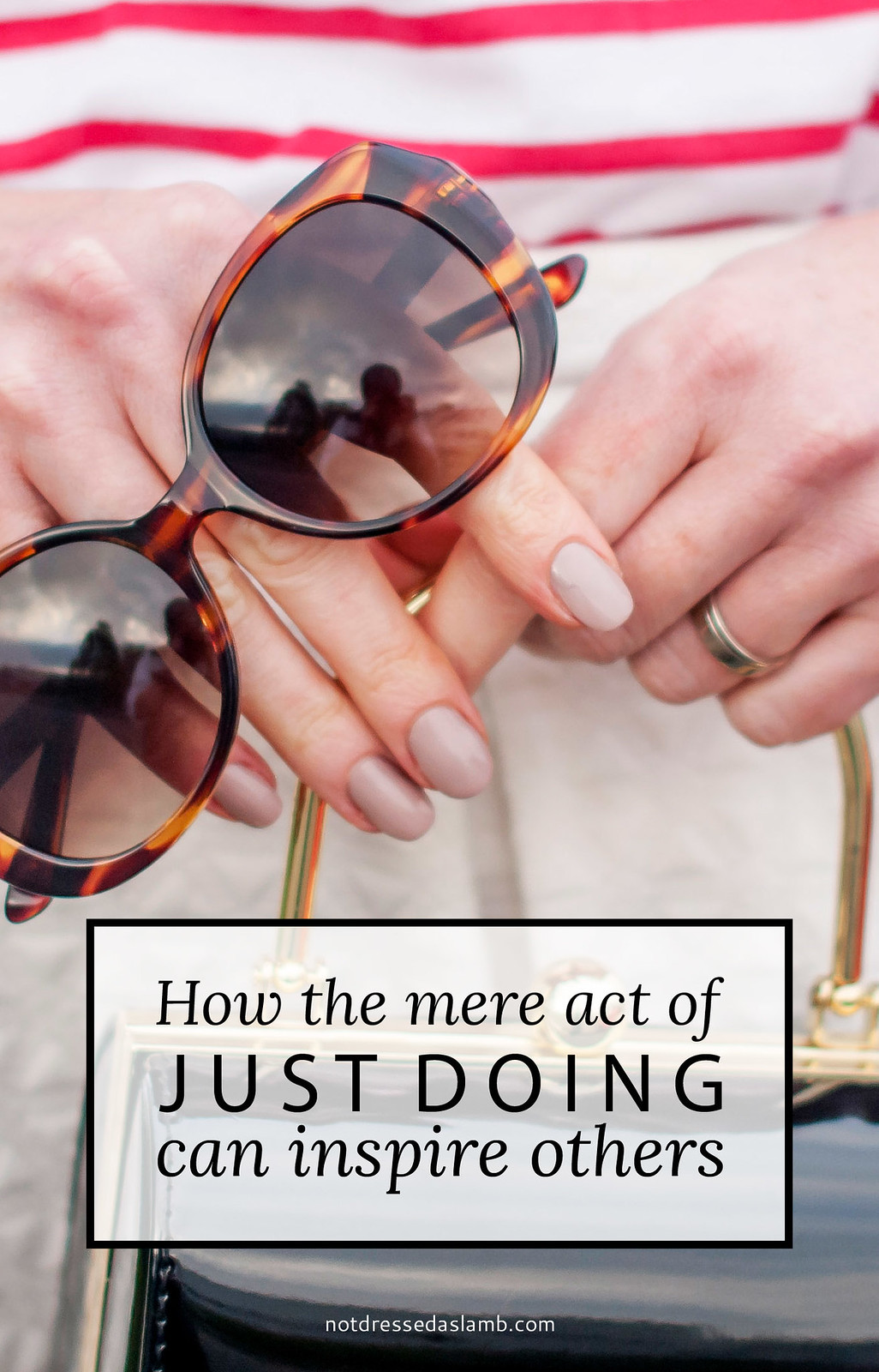 How the mere act of just doing can inspire others | Not Dressed As Lamb