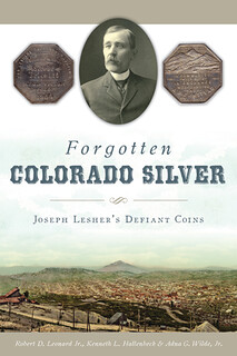 Forgotten Colorado Silver book cover