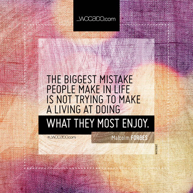 The biggest mistake people make in life  by WOCADO.com
