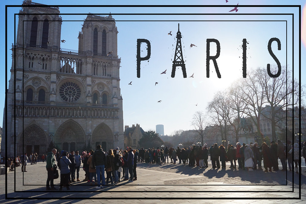 Lust-4-life Paris Travel Reise Blog Notre Dame Titelbild