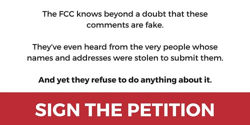 "Plz tell the FCC: to remove fake comments regarding there Net Neutrality filing immediately and call for an investigation by the appropriate authorities"" by signing this petition as there planing to treat the fraudulent comments as if they were not fraudu"