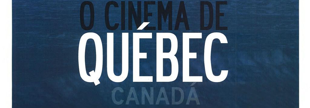 O Cinema de Québec - Canadá