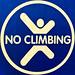No Climbing